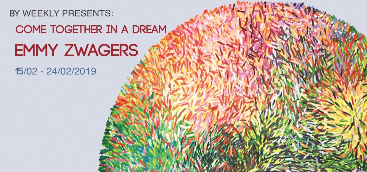 BY WEEKLY presents: Emmy Zwagers – Come together in a dream